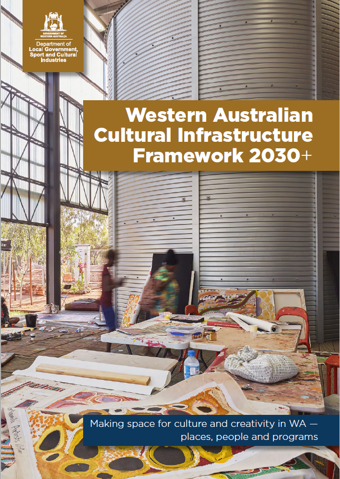 Western Australian Cultural Infrastructure Framework 2030+