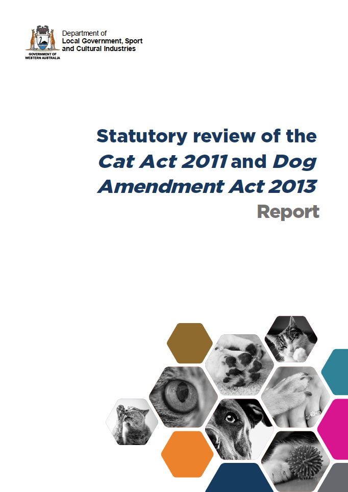 Statutory review of the Cat Act 2011 and Dog Amendment Act 2013