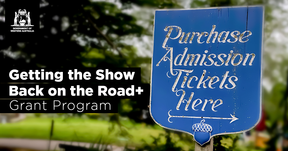Getting the Show Back on the Road+ Grant Program tile with a sign reading, 'purchase admission tickets here'