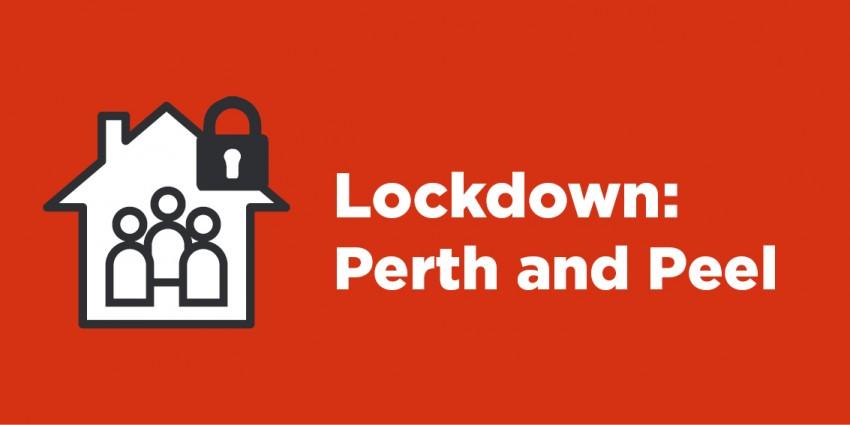 Lockdown: Perth and Peel