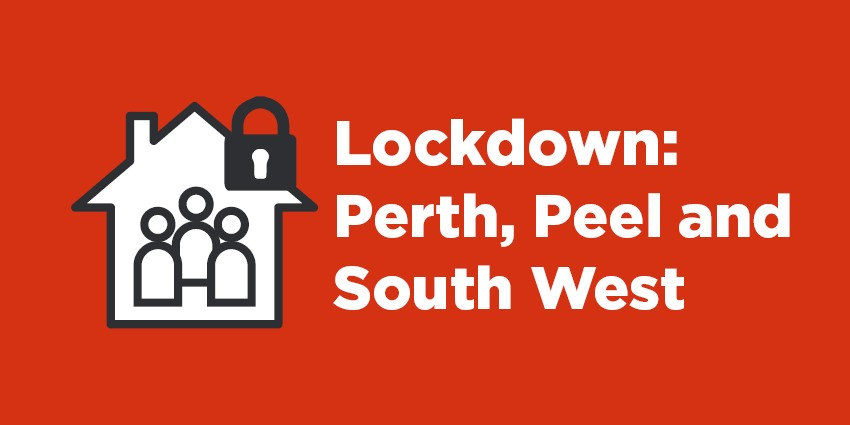 Lockdown: Perth, Peel and South West