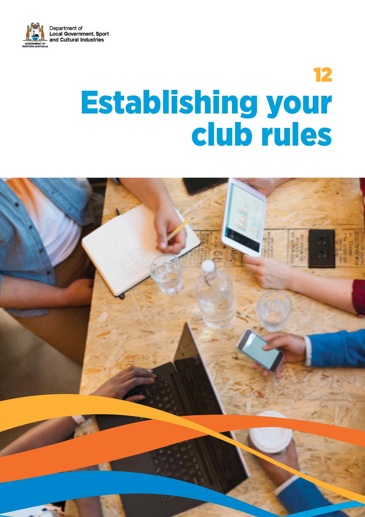 Establishing your club rules cover